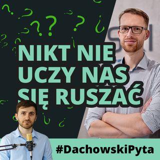 Krzysztof Szarski - czy fizjoterapia NIE jest potrzebna w osteopatii? #68 #dachowskipyta