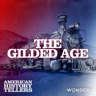 The Gilded Age | What America Failed to Learn from the Gilded Age | 7