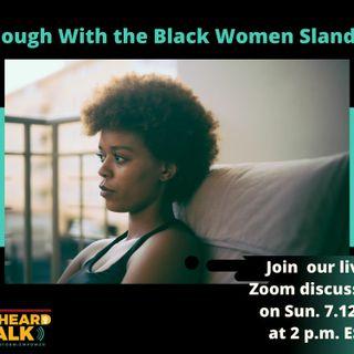 Enough With The Black Women Slander