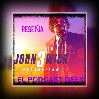 Episodio 3 (Reseña): John Wick 3: Parabellum