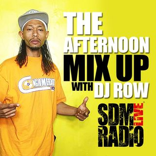 The Afternoon Mix Up with Dj Row