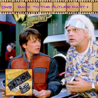 FF: 049: Back to the Future Part II