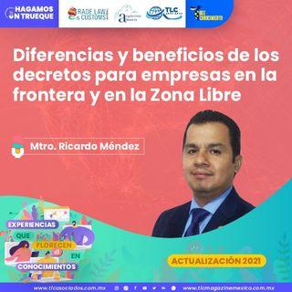 Episodio 167. Diferencias y beneficios de los decretos para empresas en la frontera y en la Zona Libre