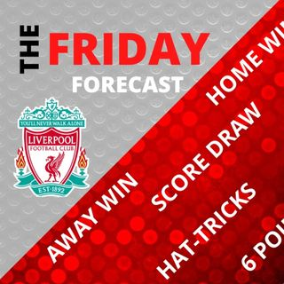 Liverpool v Arsenal Monday Night Battle | The Friday Forecast