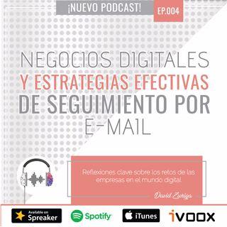 Ep4: Negocios digitales y estrategias efectivas de seguimiento por e-mail con David Zuñiga