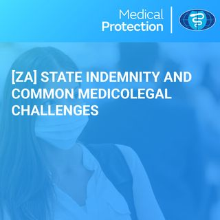 [ZA] State Indemnity and Common Medicolegal Challenges