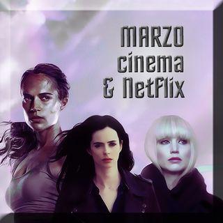 MARZO: cinema & Netflix