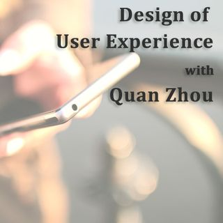 Ep. 4 Design of User Experience