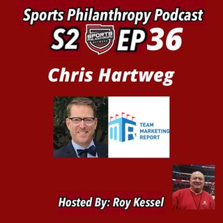 S2:EP36--Chris Hartweg, Team Marketing Report