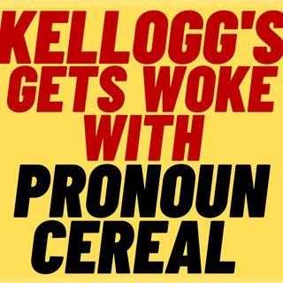 KELLOGG'S Gets WOKE With PRONOUN Kid's Cereal