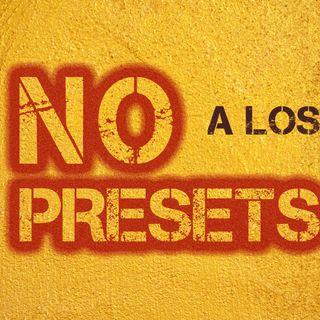 1: Decile NO a los Presets!