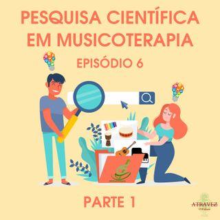 Pequisa Científica em Musicoterapia pt.1