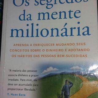 Os Segredos da Mente Milionária.(T. Hard Eker)