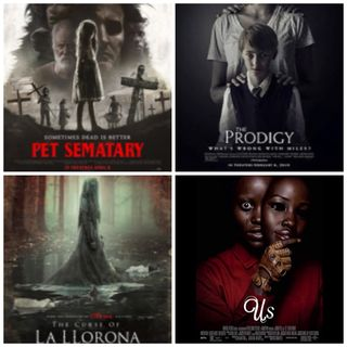 Episode 8 - One Gotta Go: | Horror Edition| Us,The Prodigy,Pet Sematary, The Curse of La Llorona