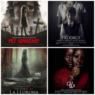 Episode 8 - One Gotta Go: | Horror Edition| Us,The Prodigy,Pet Sematary, The Curse of La Llorona