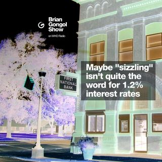 "A 1.2% interest rate isn't ""sizzling hot"""