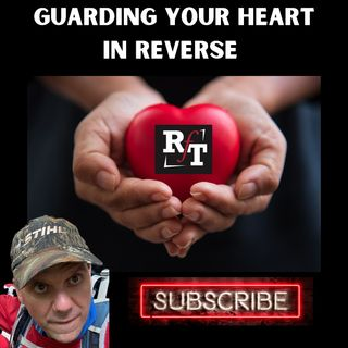 GUARDING YOUR HEART IN REVERSE - 7:19:21, 5.01 PM