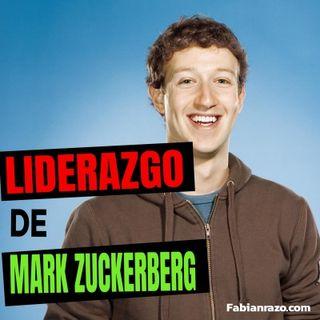 El liderazgo de Mark Zuckerberg  │ Episodio 29 │ Liderazgo con Fabian Razo