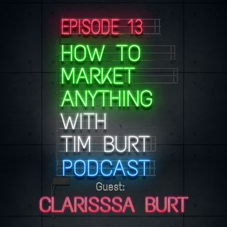 Ep. 13: Italian Supermodel Turned Entrepreneur - Tim Burt interviews Clarissa Burt
