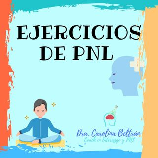 EJERCICIOS DE PNL
