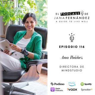 Cómo entrenar tu cerebro para tener una mente brillante y en calma, con Ana Ibáñez