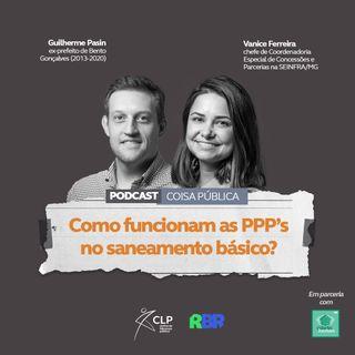100 dias: Como funcionam as PPP's no saneamento básico?