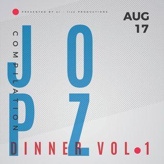 DJ JO PZ Vol. 1 - August 2017 Dinner Mixtape