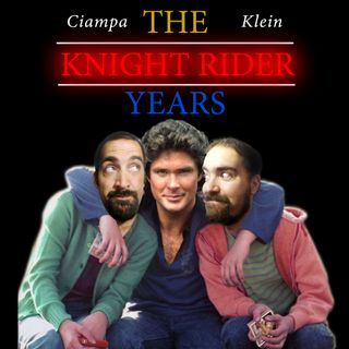 #95 - Knight Rider S4E10: Weirdo Face & Astronaut Burp