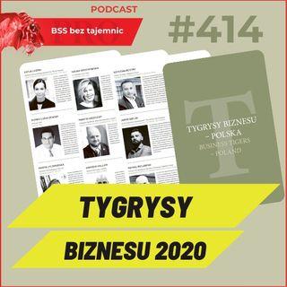 #414 Tygrysy Biznesu 2020