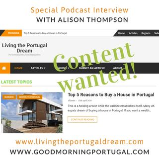 Content wanted for 'Portugal Dream' website - www.livingtheportugaldream.com