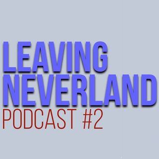 Podcast Leaving Neverland