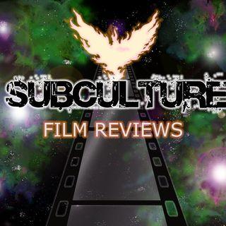 Subculture Film Reviews