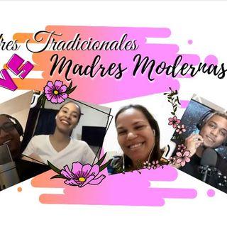 #11 Madres Modernas Vs Madres Tradicionales