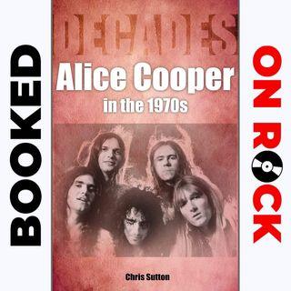 "Episode 13 | Chris Sutton [""Alice Cooper in the 1970s""]"