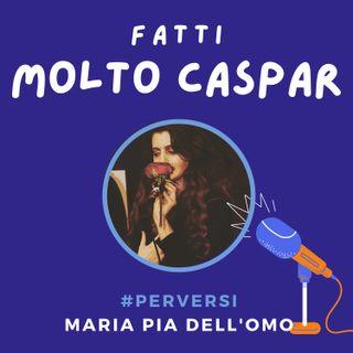 Perversi - Maria Pia Dell'Omo
