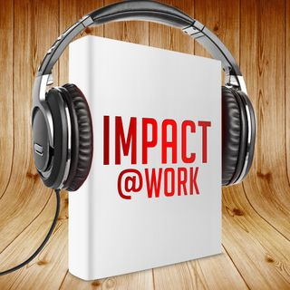 Impact@Work Season 2 The Art of Triage #1
