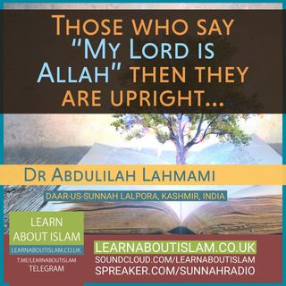 Say Our Lord is Allah and then Remain Upright