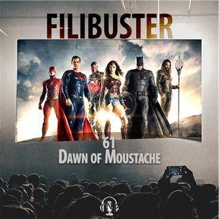 61 - Dawn of Moustache