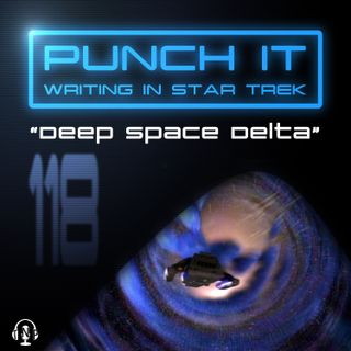 Punch It 118: Deep Space Delta