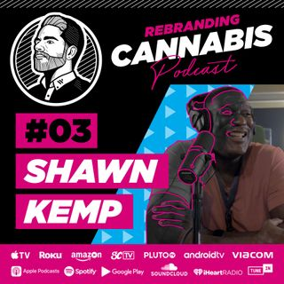 Ep 3 - Shawn Kemp