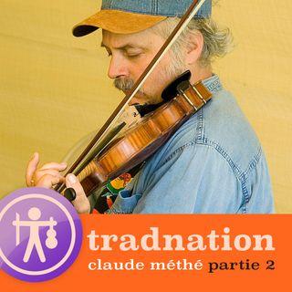 Claude Méthé - Partie 2