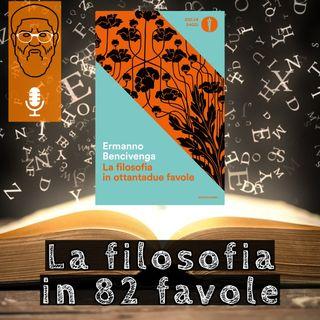 'La filosofia in ottantadue favole': fantasia al servizio della ragione