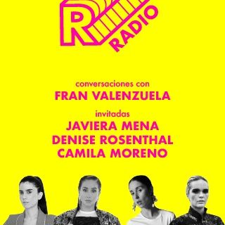 Ruidosa Radio con Camila Moreno, Denise Rosenthal, Francisca Valenzuela y Javiera Mena