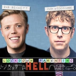 Rob Beckett and Josh Widdicombe's Lockdown Parenting Hell