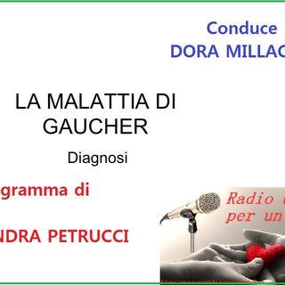 RUBRICA MALATTIE GRAVI E RARE: SINDROME DI GAUCHER