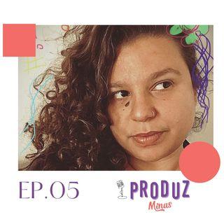 Ep.05: Sobre Roteiro e Edição com @Grazie.pacheco