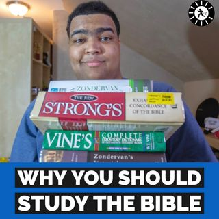 Why Study the Bible | ChaseChat