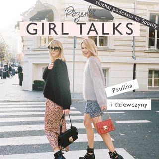 #PozerkiGirlTalks x Paulina Mikulska z Pozerki
