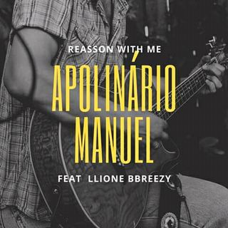 09- Apolinário Manuel feat Lione Breezy - Reason with me(Naija)