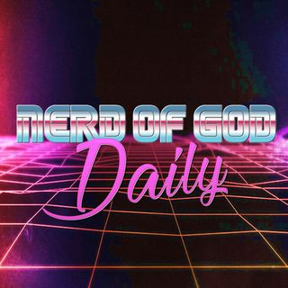 Nerd of Godcast Daily Devotion